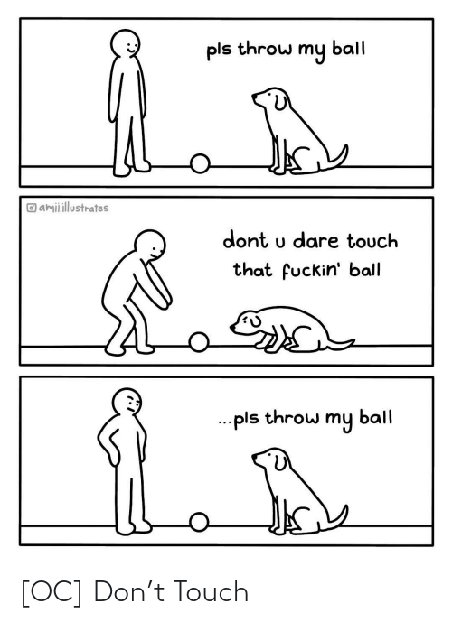 don: [OC] Don't Touch