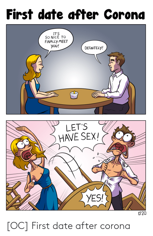 first date: [OC] First date after corona