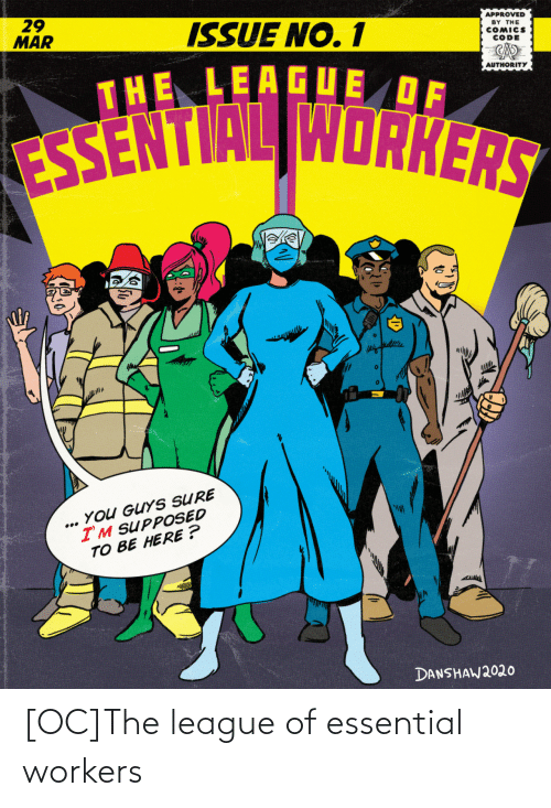 The League: [OC]The league of essential workers
