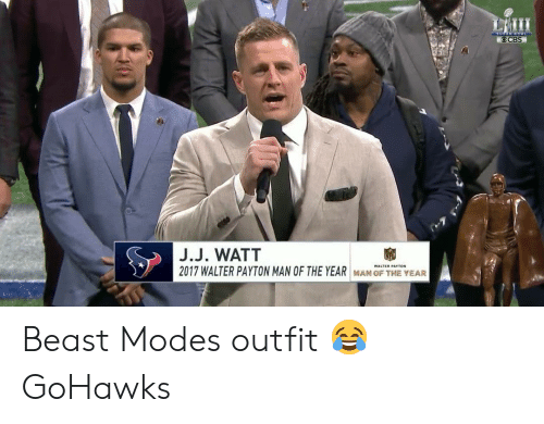 Seattle Seahawks, Seahawks, and Walter Payton: OCBS  J.J. WATT  2017 WALTER PAYTON MAN OF THE YEAR  FHE YE Beast Modes outfit 😂 GoHawks