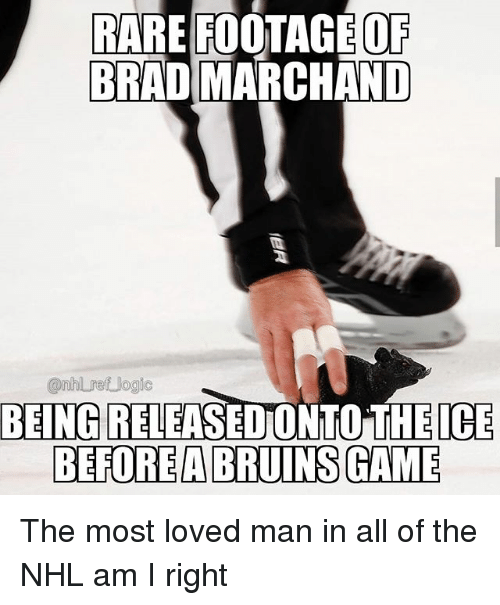 rare footage: OF  RARE FOOTAGE  BRAD MARCHAND  @nhlret Jogio  BEING RELEASEDONTO THEICE  BEFOREABRUINS GAME The most loved man in all of the NHL am I right