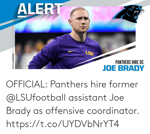 Panthers: OFFICIAL: Panthers hire former @LSUfootball assistant Joe Brady as offensive coordinator. https://t.co/UYDVbNrYT4