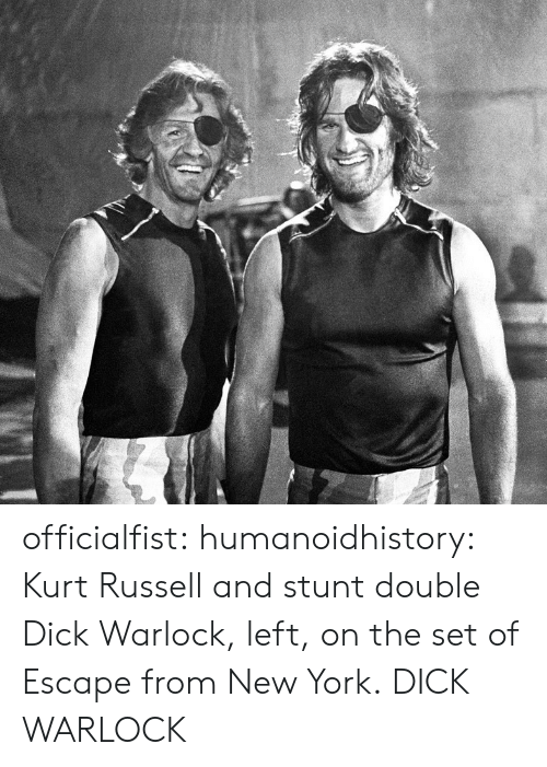 New York, Tumblr, and Blog: officialfist: humanoidhistory: Kurt Russell and stunt double Dick Warlock, left, on the set of Escape from New York.  DICK WARLOCK