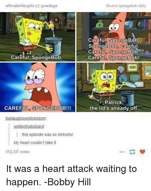 Careful Spongebob