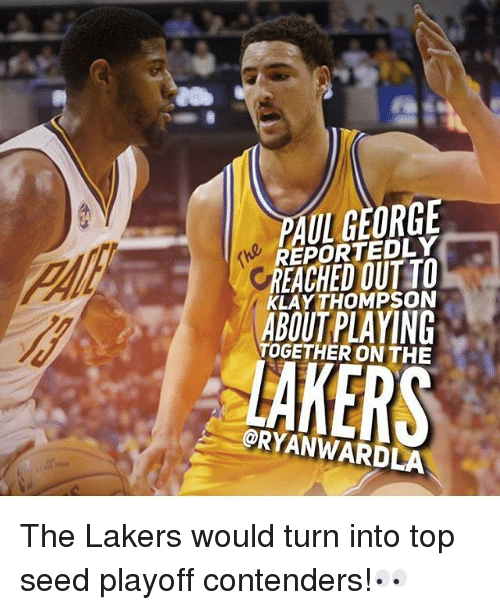 Klay Thompson, Los Angeles Lakers, and Memes: OGFORGE  REPORTEDLY  REACHED OUT TO  KLAY THOMPSON  ABOUT PLAYING  TOGETHER ON THE  LAKERS  @RYANWARDLA The Lakers would turn into top seed playoff contenders!👀
