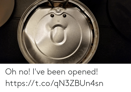 Ive Been: Oh no! I've been opened! https://t.co/qN3ZBUn4sn