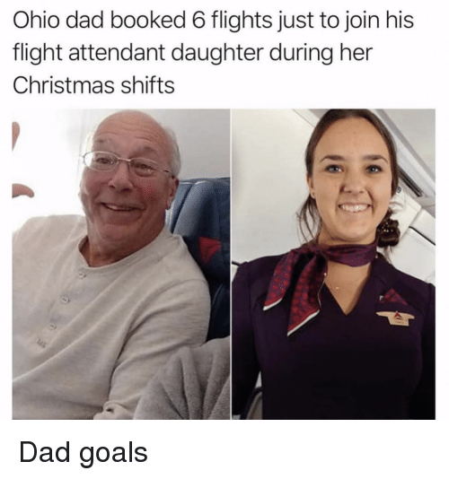 Christmas, Dad, and Goals: Ohio dad booked 6 flights just to join his  flight attendant daughter during her  Christmas shifts