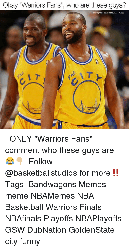 """warriors fans: Okay 'Warriors Fans"""", who are these guys?  Instagram: GBASKETBALLSTUDIOS 