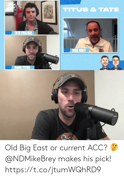 east: Old Big East or current ACC? 🤔  @NDMikeBrey makes his pick! https://t.co/jtumWQhRD9