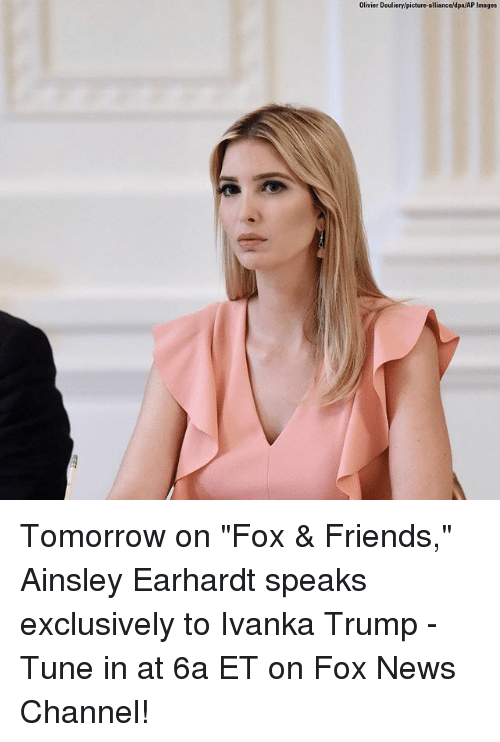 """ainsley: Olivier Douliery/picture-alliance/dpa/AP Images Tomorrow on """"Fox & Friends,"""" Ainsley Earhardt speaks exclusively to Ivanka Trump - Tune in at 6a ET on Fox News Channel!"""
