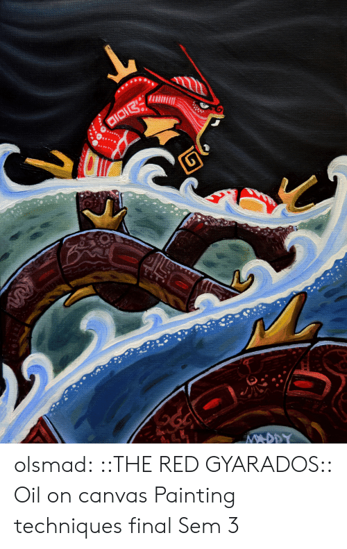 Tumblr, Blog, and Canvas: olsmad: ::THE RED GYARADOS:: Oil on canvas Painting techniques final Sem 3