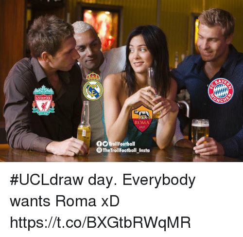 Memes, 🤖, and Roma: OMA  927  00 TrollFootball  The TrollFootball _Insta #UCLdraw day.  Everybody wants Roma xD https://t.co/BXGtbRWqMR