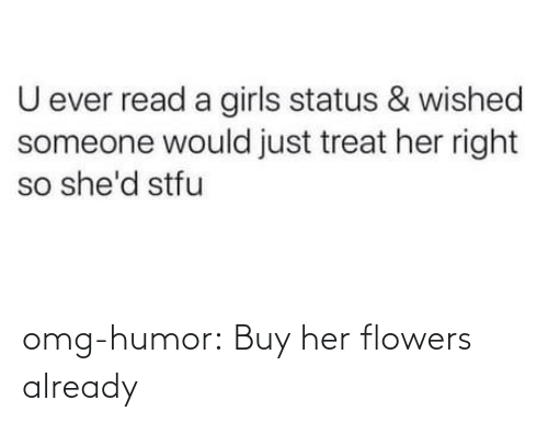 Flowers: omg-humor:  Buy her flowers already