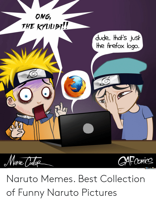 25 Best Memes About Funny Naruto Pictures Funny Naruto Pictures Memes