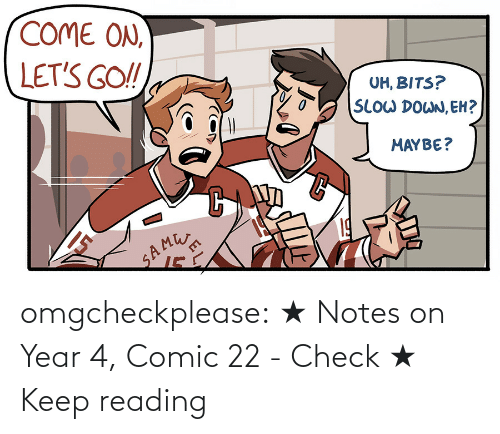 notes: omgcheckplease: ★ Notes on Year 4, Comic 22 - Check ★ Keep reading