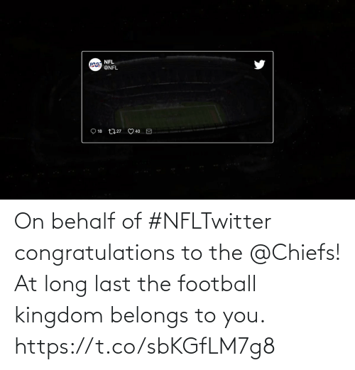 Chiefs: On behalf of #NFLTwitter congratulations to the @Chiefs!  At long last the football kingdom belongs to you.   https://t.co/sbKGfLM7g8