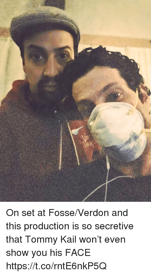 tommy: On set at Fosse/Verdon and this production is so secretive that Tommy Kail won't even show you his FACE https://t.co/rntE6nkP5Q