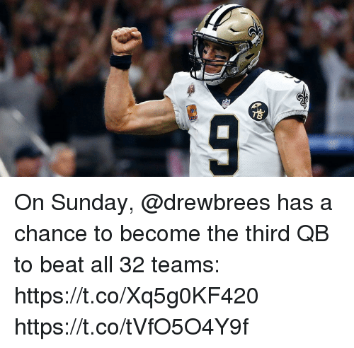 Memes, Sunday, and 🤖: On Sunday, @drewbrees has a chance to become the third QB to beat all 32 teams: https://t.co/Xq5g0KF420 https://t.co/tVfO5O4Y9f