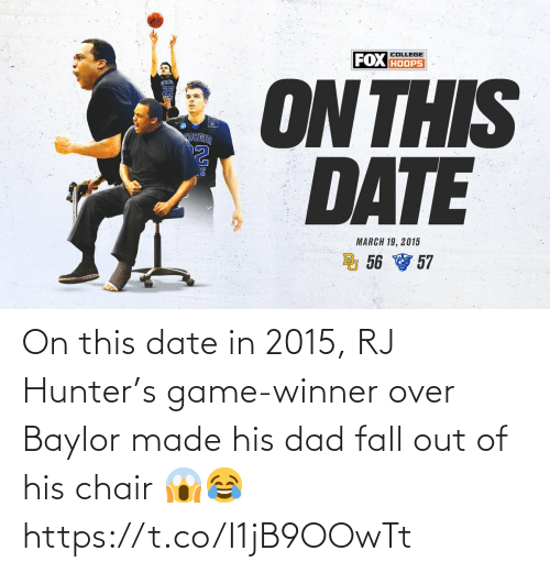 Game Winner: On this date in 2015, RJ Hunter's game-winner over Baylor made his dad fall out of his chair 😱😂 https://t.co/I1jB9OOwTt