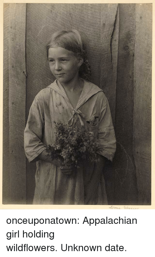 Tumblr, Blog, and Date: onceuponatown:  Appalachian girl holding wildflowers.Unknown date.