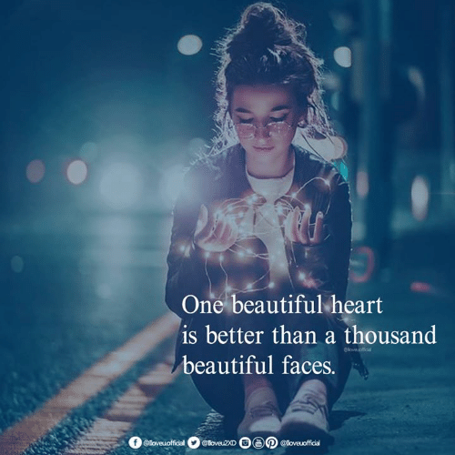 Beautiful, Memes, and Heart: One beautiful heart  is better than a thousand  beautiful faces.