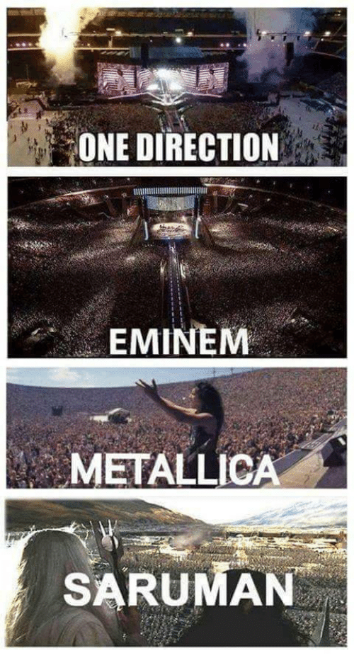 Metallica: ONE DIRECTION  EMINEM  METALLICA  SARUMAN