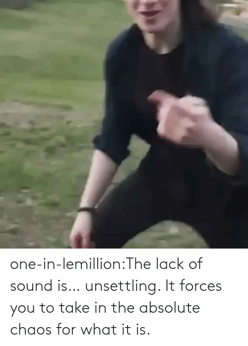 What It Is: one-in-lemillion:The lack of sound is… unsettling. It forces you to take in the absolute chaos for what it is.