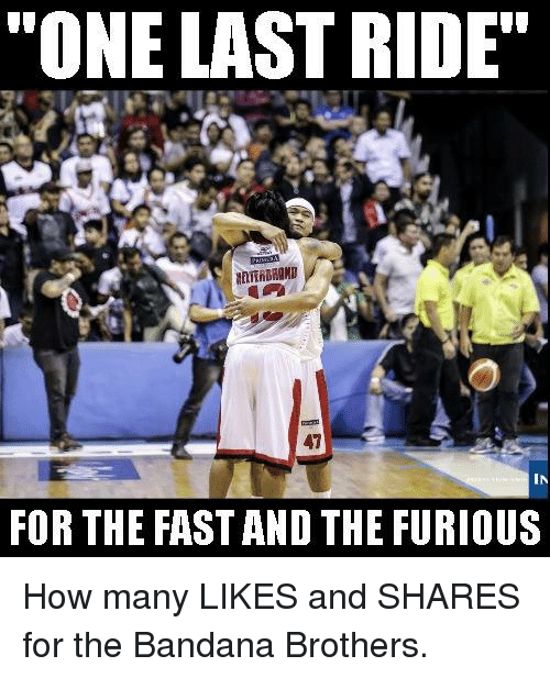 """last ride: """"ONE LAST RIDE""""  IN  FOR THE FASTAND THE FURIOUS How many LIKES and SHARES for the Bandana Brothers."""