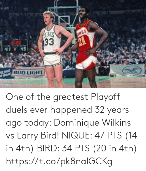 bird: One of the greatest Playoff duels ever happened 32 years ago today: Dominique Wilkins vs Larry Bird!   NIQUE: 47 PTS (14 in 4th) BIRD: 34 PTS (20 in 4th) https://t.co/pk8nalGCKg