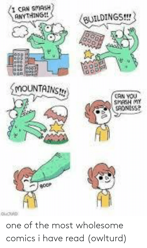 one of the most: one of the most wholesome comics i have read (owlturd)