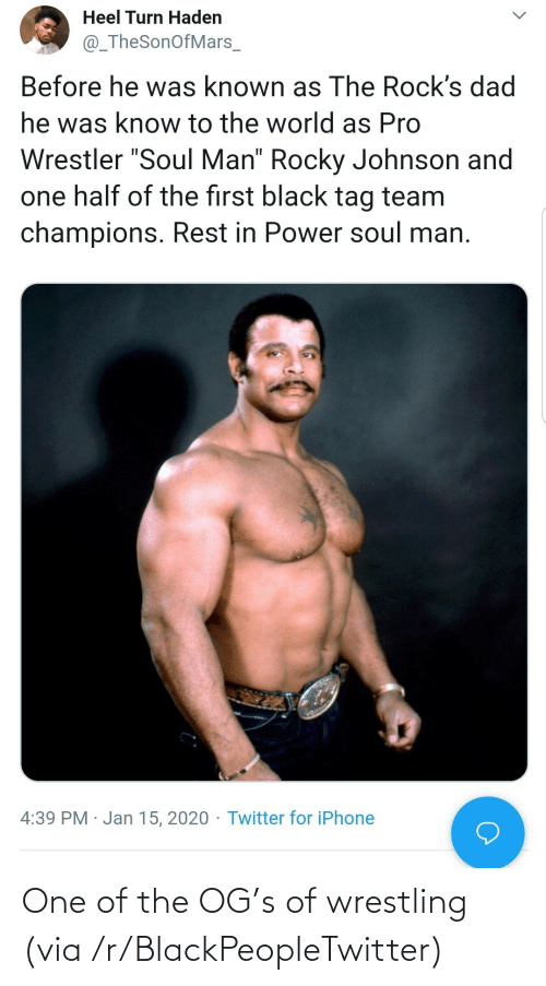 one: One of the OG's of wrestling (via /r/BlackPeopleTwitter)