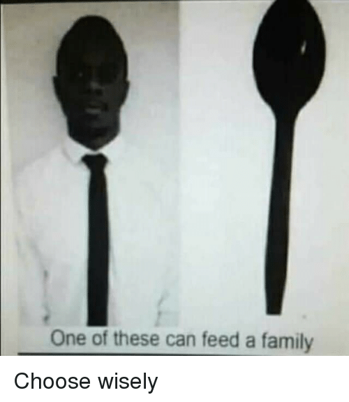 Family, Accidental Racism, and Can: One of these can feed a family