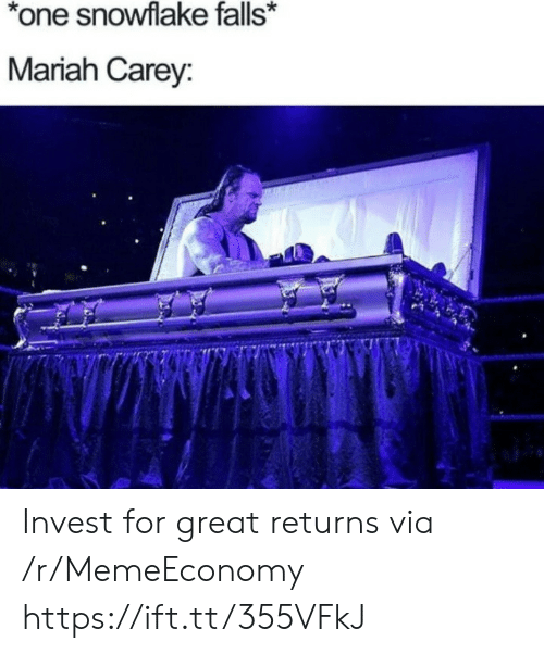 Returns: *one snowflake falls*  Mariah Carey: Invest for great returns via /r/MemeEconomy https://ift.tt/355VFkJ