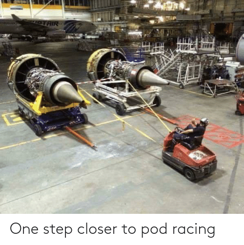 closer: One step closer to pod racing