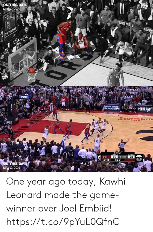 Game Winner: One year ago today, Kawhi Leonard made the game-winner over Joel Embiid! https://t.co/9pYuL0QfnC