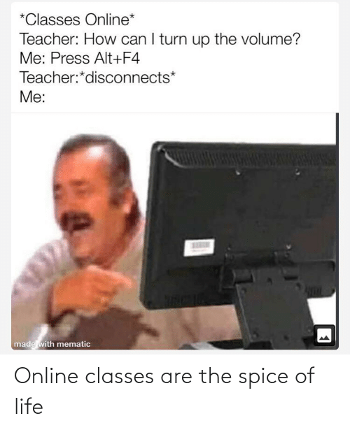 spice: Online classes are the spice of life