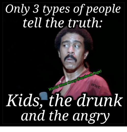 Only 3 Types of People Tell the Truth Faceboo Word Went Kids