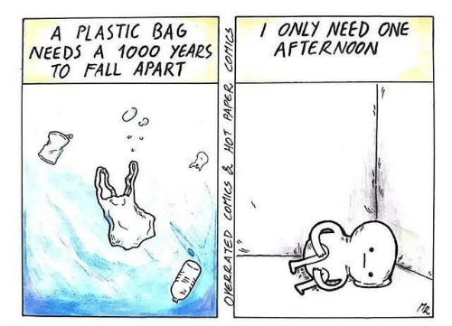 Fall, Comics, and A Plastic Bag: ONLY NEED ONE  AFTERNOON  A PLASTIC BAG  NEEDS A 1000 YEARS  TO FALL APART  R  OYERRATED COMICS&HOT PAPER COMICS