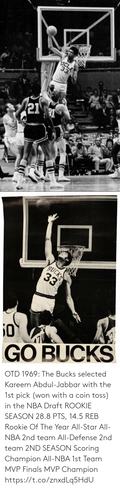 pts: OTD 1969: The Bucks selected Kareem Abdul-Jabbar with the 1st pick (won with a coin toss) in the NBA Draft   ROOKIE SEASON 28.8 PTS, 14.5 REB Rookie Of The Year All-Star All-NBA 2nd team All-Defense 2nd team  2ND SEASON Scoring Champion All-NBA 1st Team MVP Finals MVP Champion https://t.co/znxdLq5HdU