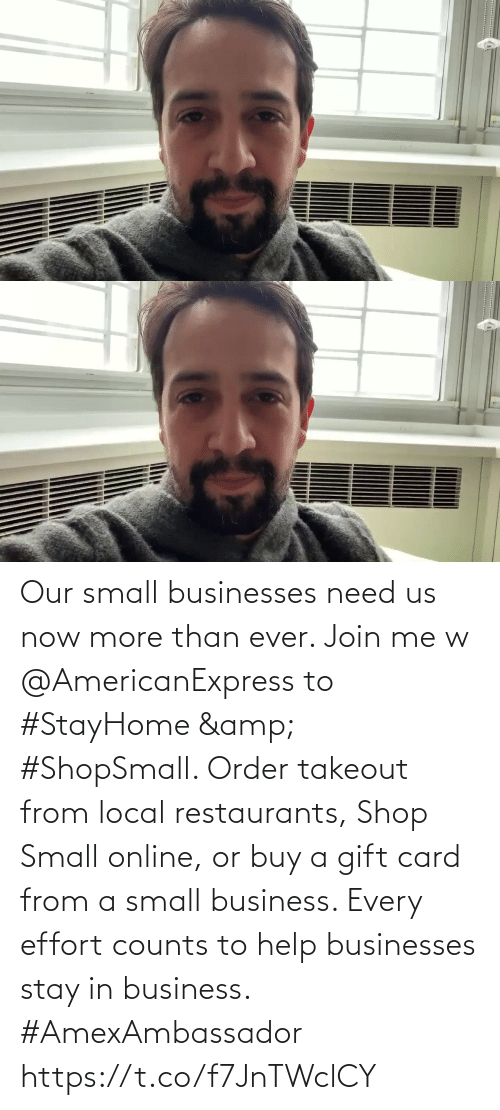 order: Our small businesses need us now more than ever. Join me w @AmericanExpress to #StayHome & #ShopSmall. Order takeout from local restaurants, Shop Small online, or buy a gift card from a small business. Every effort counts to help businesses stay in business. #AmexAmbassador https://t.co/f7JnTWclCY