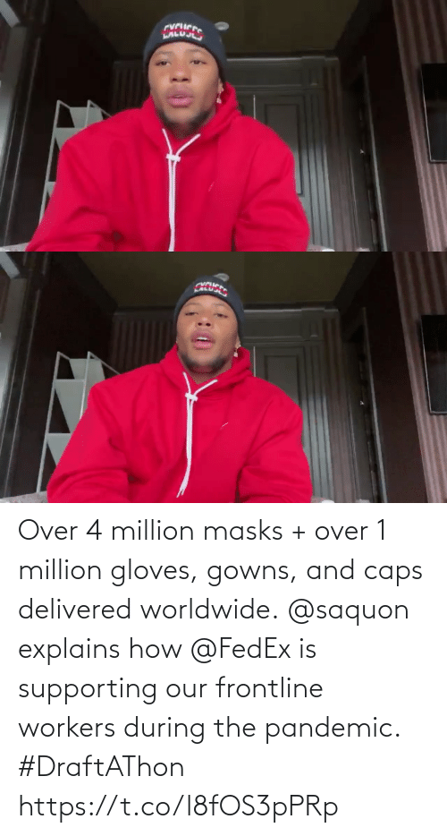Workers: Over 4 million masks + over 1 million gloves, gowns, and caps delivered worldwide.  @saquon explains how @FedEx is supporting our frontline workers during the pandemic. #DraftAThon https://t.co/l8fOS3pPRp