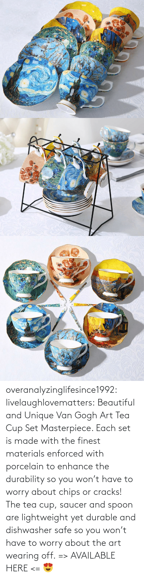 art: overanalyzinglifesince1992: livelaughlovematters:  Beautiful and Unique Van Gogh Art Tea Cup Set Masterpiece. Each set is made with the finest materials enforced with porcelain to enhance the durability so you won't have to worry about chips or cracks! The tea cup, saucer and spoon are lightweight yet durable and dishwasher safe so you won't have to worry about the art wearing off. => AVAILABLE HERE <=    😍