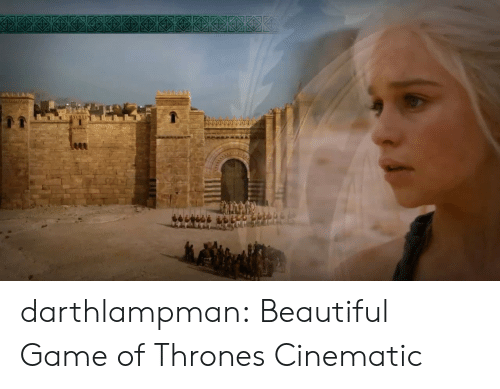 Beautiful, Game of Thrones, and Tumblr: P090000000O darthlampman:  Beautiful Game of Thrones Cinematic