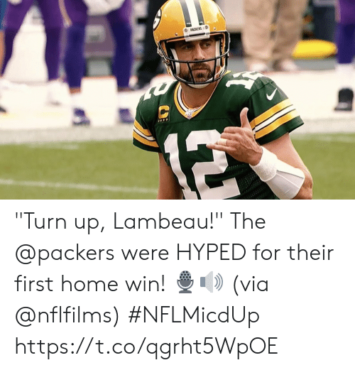 """Turn up: PACKERS  12 """"Turn up, Lambeau!""""  The @packers were HYPED for their first home win! 🎙🔊  (via @nflfilms) #NFLMicdUp https://t.co/qgrht5WpOE"""