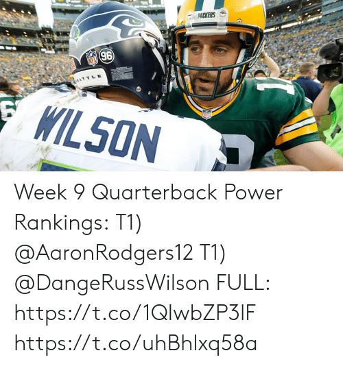 Memes, Packers, and Power: PACKERS  96  EATTLE  WILSON Week 9 Quarterback Power Rankings:  T1) @AaronRodgers12  T1) @DangeRussWilson  FULL: https://t.co/1QIwbZP3lF https://t.co/uhBhlxq58a