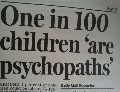 ren: Page 25  One in 100  children 'are  psychopaths  AROUND 1 per cent of chil- Daily Mail Reporter  ren could be inherently psy-