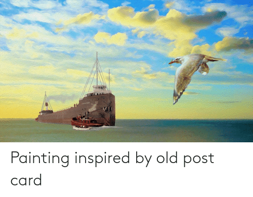 painting: Painting inspired by old post card