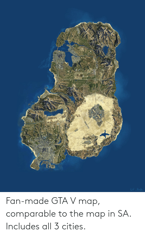 Perro: PALETO  FÖREST  MOUNT CHILIAD  STATE WILDERNESS  RATON CANYON  ALAMO SEA  MOUNT JOSIAH  RA DEBERT  VALLEY  BANHAM CANYON  TATAVIAM MOUNTAINS  PACIFIC BLUFFS  DEL PERRO  PALOMINO  HIGHLANDS  Los SANTOS  INTERNATIONAL A  Gif _Brah Fan-made GTA V map, comparable to the map in SA. Includes all 3 cities.