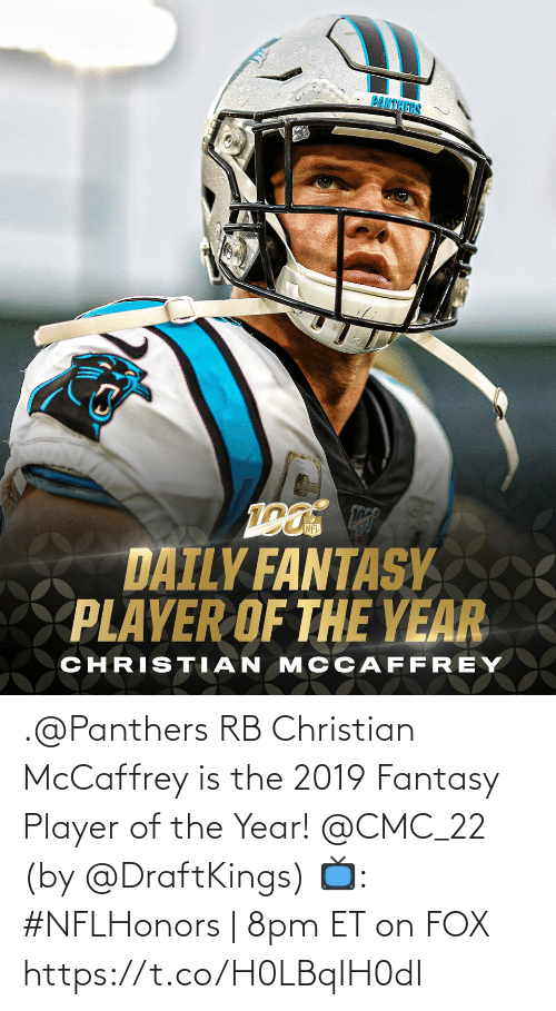 Panthers: .@Panthers RB Christian McCaffrey is the 2019 Fantasy Player of the Year! @CMC_22 (by @DraftKings)  📺: #NFLHonors | 8pm ET on FOX https://t.co/H0LBqIH0dI