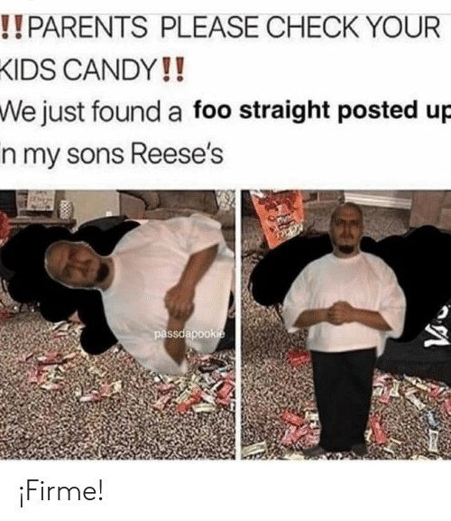 Candy, Parents, and Reese's: !! PARENTS PLEASE CHECK YOUR  KIDS CANDY!!  We just found a foo straight posted up  in my sons Reese's  passdapookie ¡Firme!